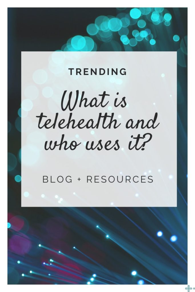 What's Telemedicine and Telehealth?